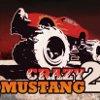 Jouer à Crazy Mustang 2