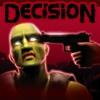 Jouer à Decision