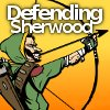 Defending Sherwood